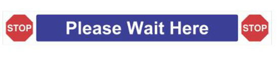 Picture of Please Wait Here Self Adhesive Sign, (800 x 100mm)